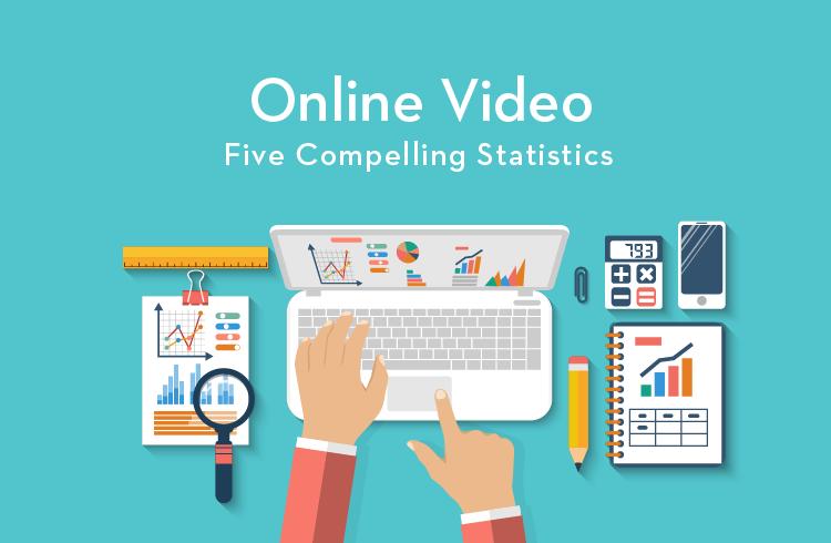 5 Compelling Online Video Statistics